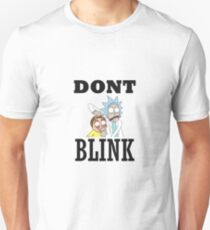 DONT BLINK - RICK AND MORTY -DOCTOR WHO T-Shirt Unisex T-Shirt