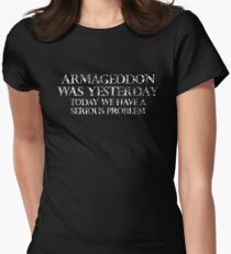 Armageddon Was Yesterday Women's Fitted T-Shirt