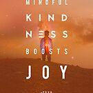 Mindful Kindness Boosts Joy by FeedKindness