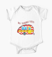 RV There Yet? Campers Road Trip RV Art Print One Piece - Short Sleeve