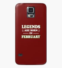 Legends Are Born In February Gift Case/Skin for Samsung Galaxy
