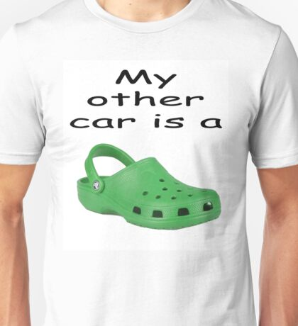 my other car is a  Unisex T-Shirt