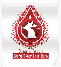 Blood donation posters redbubble donate blood every donor is a hero world blood donor day organ donor blood donation altavistaventures Choice Image