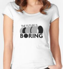 The Future is Boring Women's Fitted Scoop T-Shirt