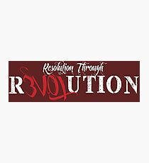Resolution Through Revolution Photographic Print