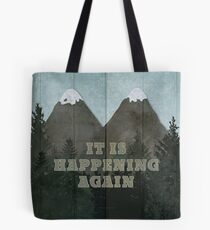 It Is Happening Again  Tote Bag
