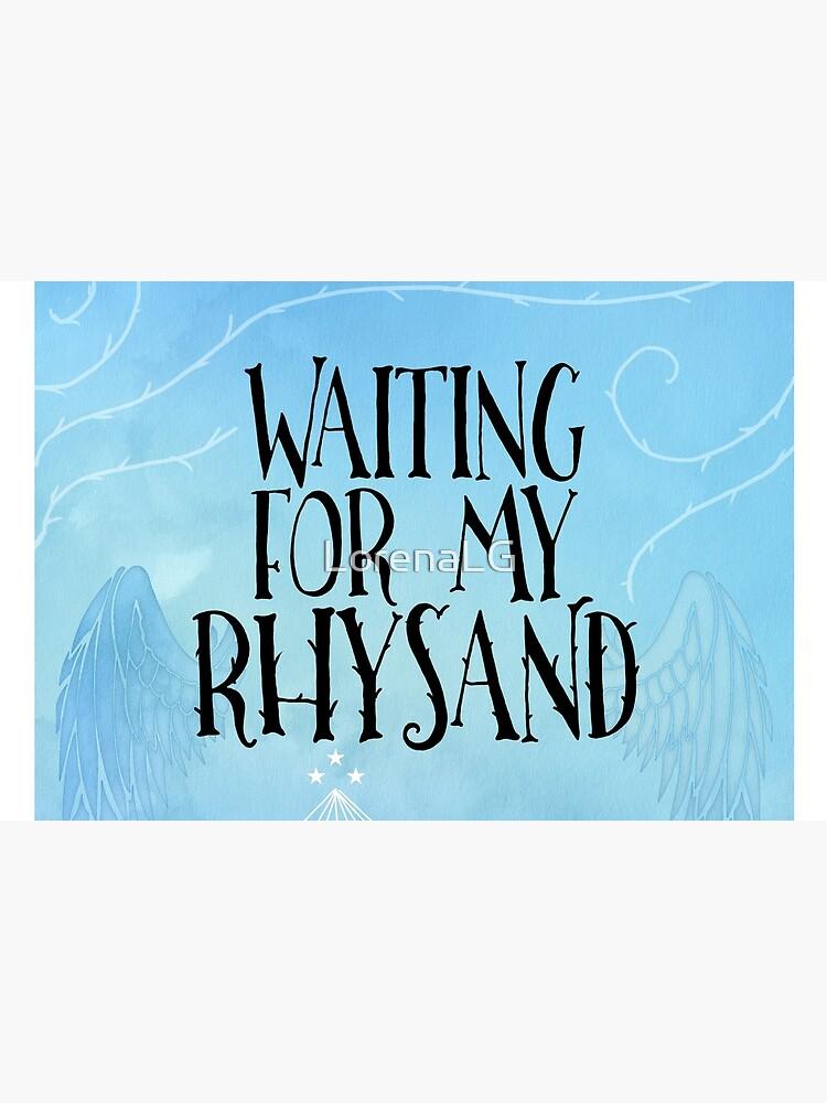ACOTAR - Warte auf meinen Rhysand von LorenaLG
