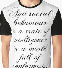 Antisocial behaviour is a trait of intelligence in a world full of conformists - Nikola Tesla Graphic T-Shirt