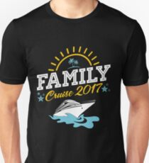 Family Cruise Vacation 2017 Unisex T-Shirt