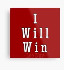 I will win AFFIRMATIONS  Metal Print