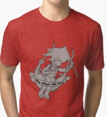 Fly High Or Die (LIMITED TIME ONLY) Tri-blend T-Shirt
