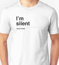 I'm silent (black) Unisex T-Shirt
