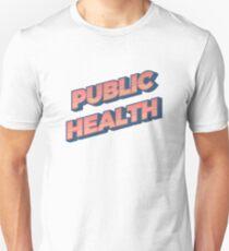 Öffentliche Gesundheit Retro Unisex T-Shirt