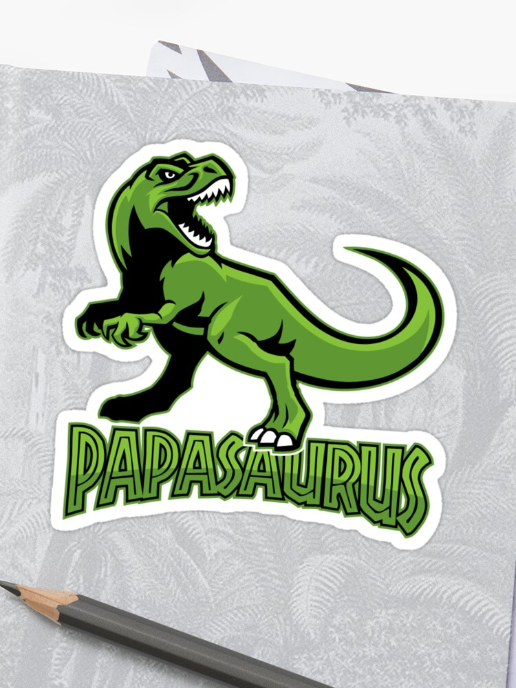 e3790437a Papasaurus Rex - Funny Father's Day gift