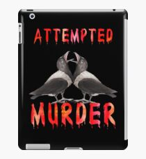 Funny Attempted Murder Crows iPad Case/Skin