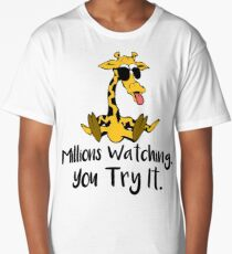April The Giraffe Tshirt Millions Watching. You Watch It Funny Humor Saying - Gift Long T-Shirt