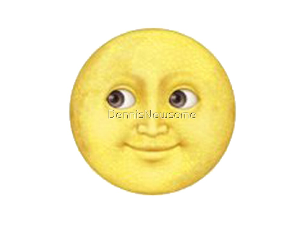 Quot Yellow Moon Face Emoji Quot By Dennisnewsome Redbubble