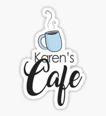 KAREN'S CAFE - ONE TREE HILL Sticker