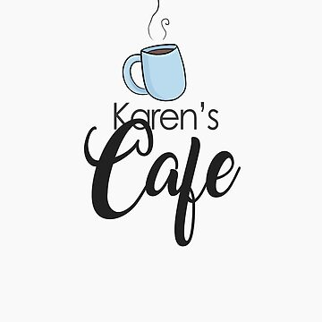 KAREN'S CAFE - ONE TREE HILL by sarahsdrew
