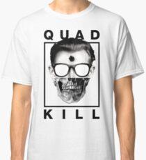 Quad Kill - White Classic T-Shirt