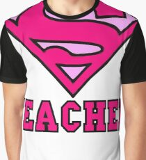 Super Teacher Graphic T-Shirt