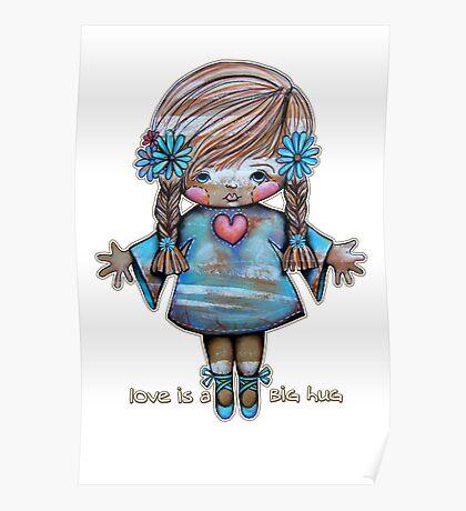Love is a Big Hug Poster