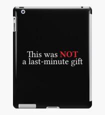 Last-Minute Gift iPad Case/Skin