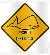 Save the whales. Respect the locals caution sign. Poster