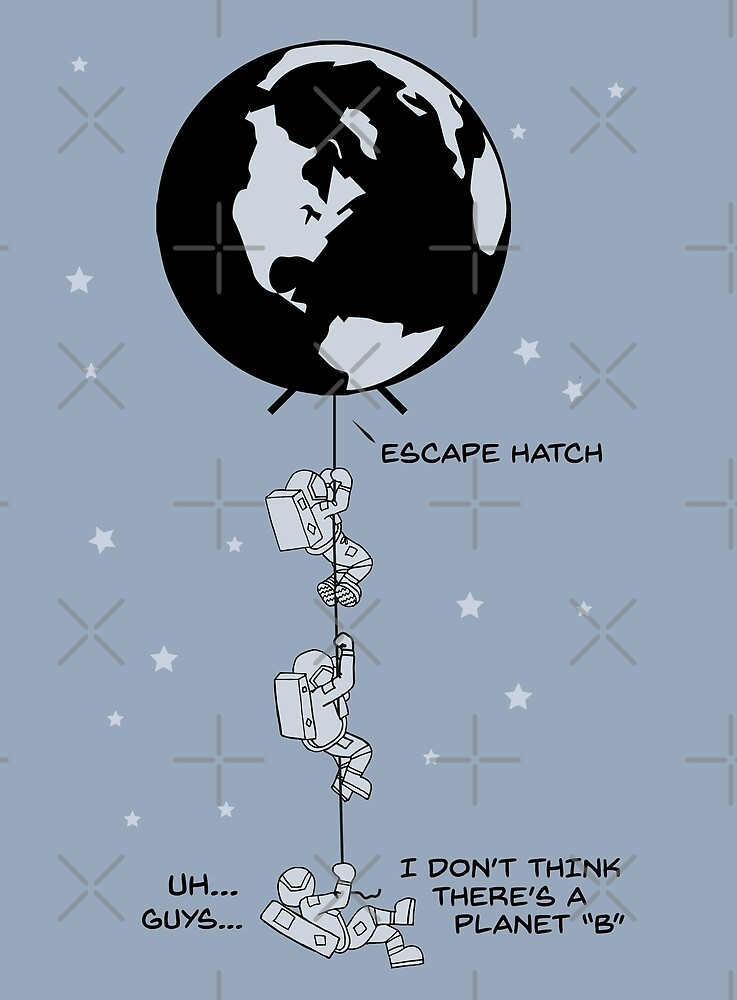 End of the Line - Earth Escape Hatch Astronauts - black text by jitterfly