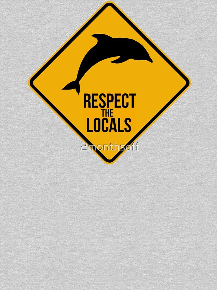 Respetar a los delfines - Signo de precaución de 2monthsoff
