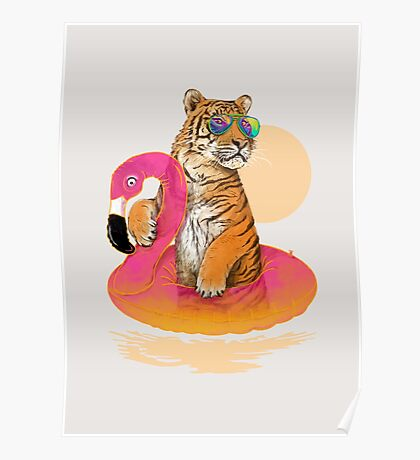 Chillin (Flamingo Tiger) Poster