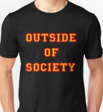 OUTSIDE OF SOCIETY Unisex T-Shirt