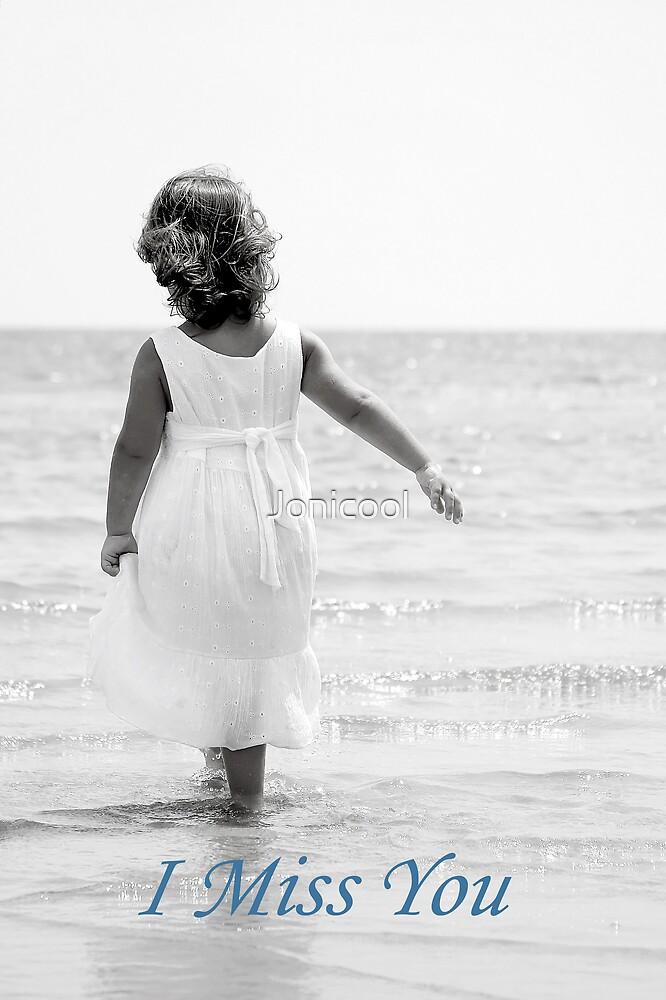 I Miss You by Jonicool
