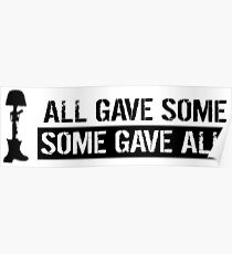 Military: All Gave Some, Some Gave All Poster