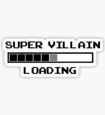 Super villain loading Sticker