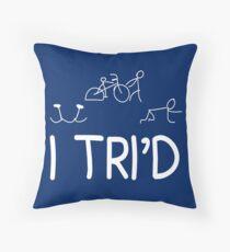 I TRI'D Throw Pillow