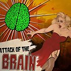 Attack of the Brain by braintoxic