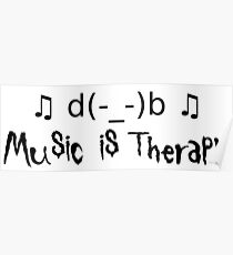 Music is therapy Poster