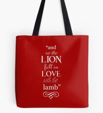 And so the lion fell in love with the lamb Tote Bag