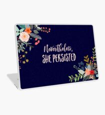 Nevertheless, She Persisted Laptop Skin