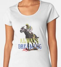 Always Dreaming: Kentucky Derby 2017 Women's Premium T-Shirt
