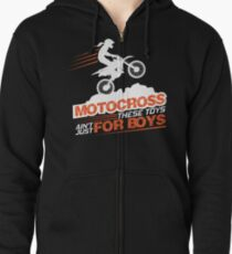Motocross These Toys Ain't Just For Boys Zipped Hoodie
