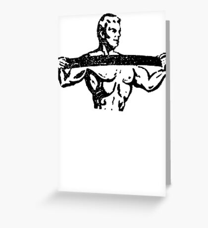 Body of Steel Greeting Card
