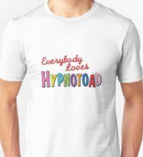 Everyone Love Hypnotoad! Futurama Unisex T-Shirt
