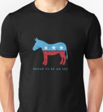 Proud to be... {a democrat} - funny play on DNC donkey Unisex T-Shirt