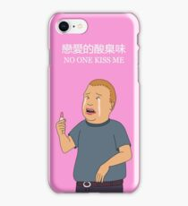 Bobby Hill - No One Kiss Me iPhone Case/Skin