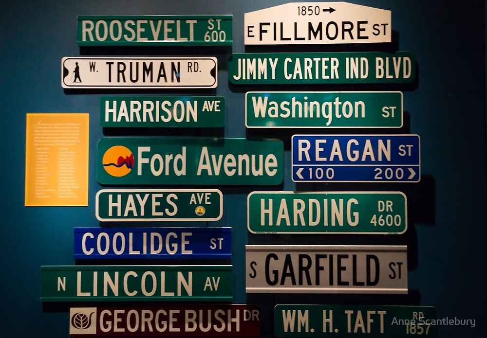 presidents street signs by Anne Scantlebury