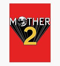 Mother 2 Promo Photographic Print