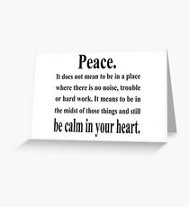 Peace, Inspiring, Spiritual, Quote. Greeting Card