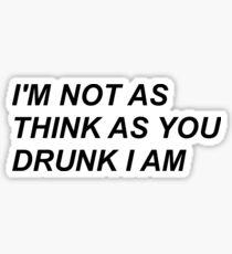 Pegatina No soy tan creyente como borracho, lo soy - P! ATD